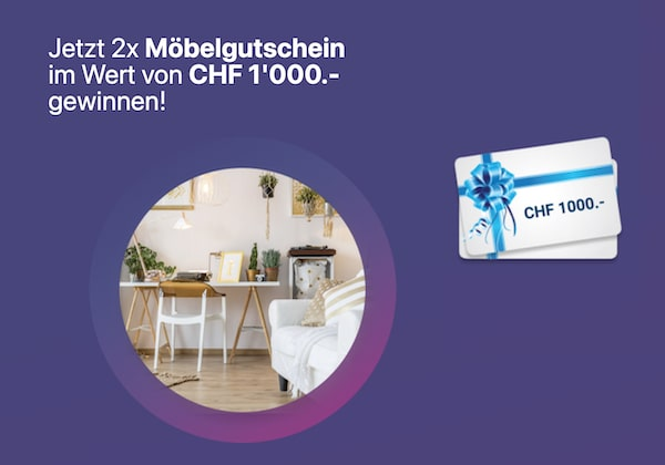2x CHF 1'000 Möbelgutschein gewinnen